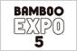 BAMBOO EXPO 5開催!